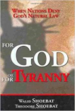 For God or for Tyranny