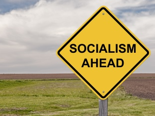 Caution - Socialism Ahead